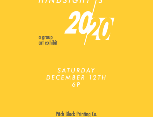 Hindsight is 2020 an Artshow!